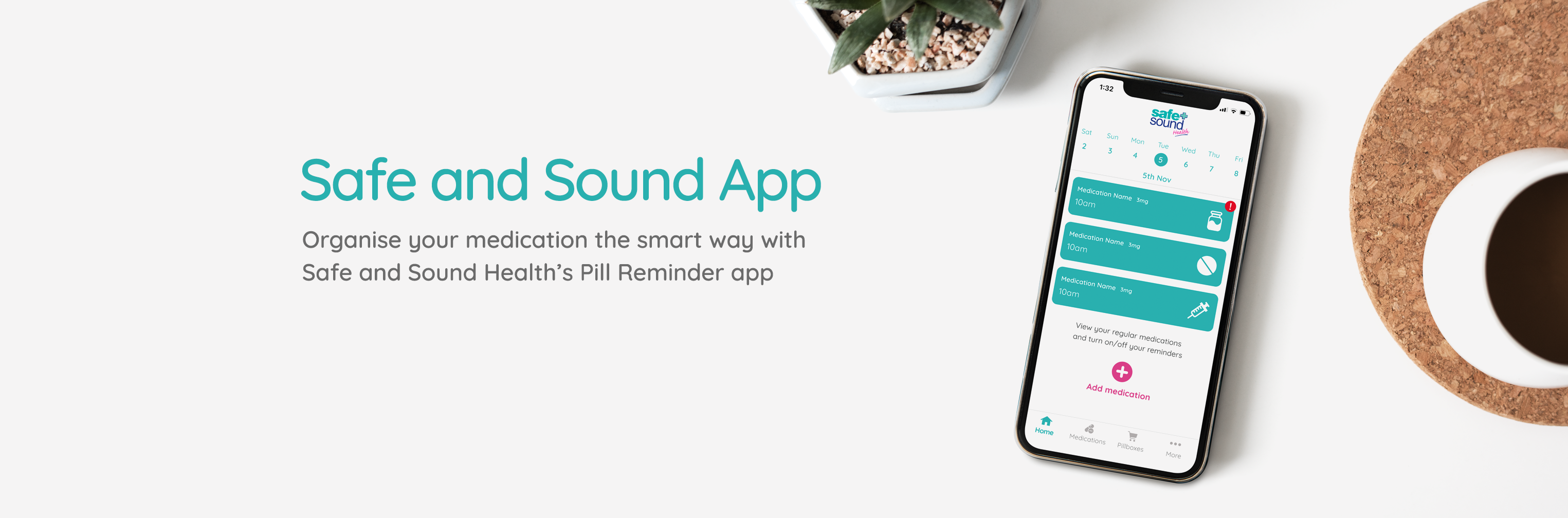 Safe and Sound Health's Pill Reminder App organised your medication the smart way